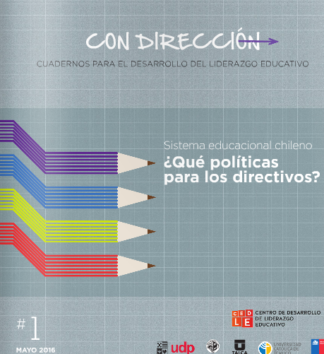 Cuadernos para el desarrollo del liderazgo educativo
