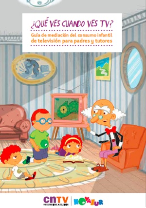 Guía de mediación del consumo infantil de televisión